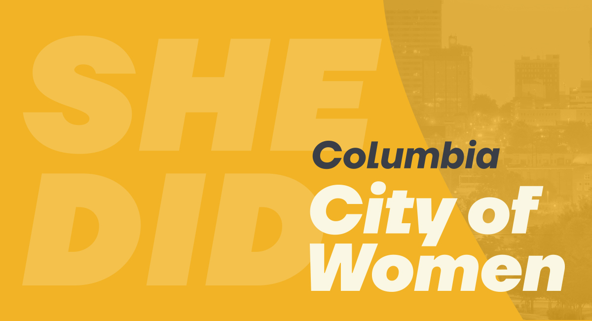 She Did | Columbia City of Women